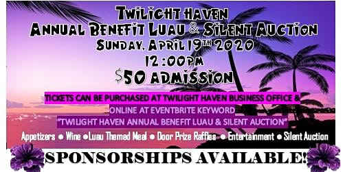 Twilight Haven Annual Benefit Luau & Silent Auction