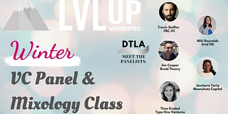 Interactive VC Panel and Mixology Class (Start the New Year Right) tickets