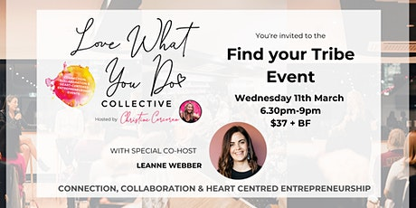 Find your Tribe - March Love What You Do Collective Event tickets