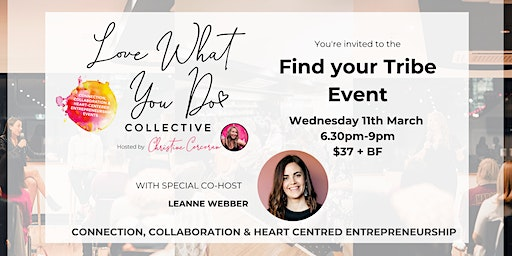 Find your Tribe - March Love What You Do Collective Event