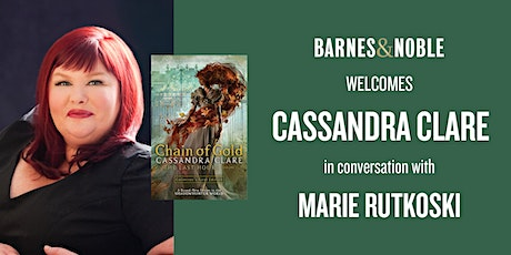 Cassandra Clare discusses CHAIN OF GOLD at Barnes & Noble - Union Square! tickets