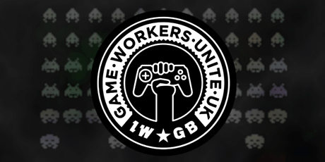 Game Workers Unite UK London & South East Regional Meet Up tickets