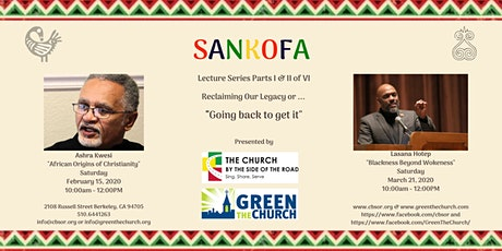 """Green The Church Presents Sankofa  """"Going back to get it"""" tickets"""