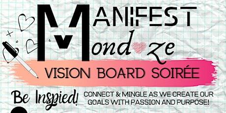 MANiFEST MONDAZE - VISION BOARD SOIREE tickets
