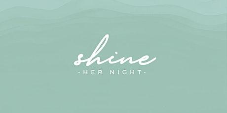 HER Night: SHINE tickets
