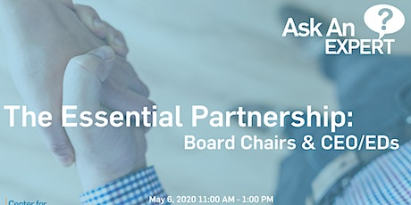 Ask an Expert – The Essential Partnership: Board Chairs and CEO/EDs with Evan Mendelson tickets