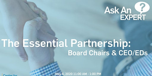 Ask an Expert – The Essential Partnership: Board Chairs and CEO/EDs with Evan Mendelson