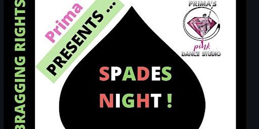 Prima Presents : Spades Night