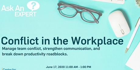 Ask an Expert -  Conflict in the Workplace with Catherine Tornbom  tickets