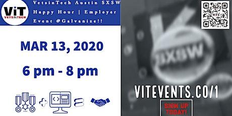 VetsinTech Austin SXSW Happy Hour & Employer Event!! tickets