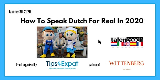 How To Speak Dutch For Real In 2020
