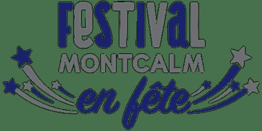 FESTIVAL MONTCALM EN FÊTE - PROMO D'OUVERTURE