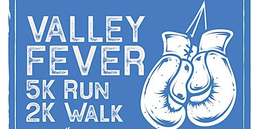 Valley Fever Awareness 5K/2K Run/Walk Registration