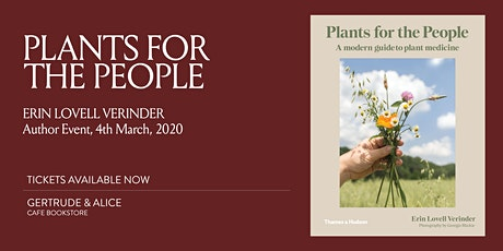 PLANTS FOR THE PEOPLE, ERIN LOVELL VERINDER tickets