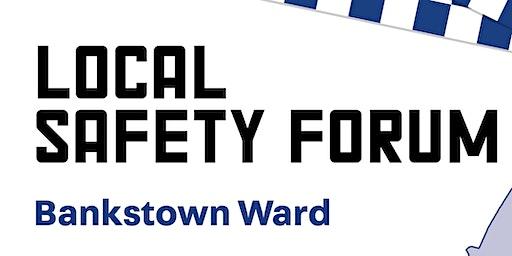 Bankstown Local Safety Forum 2020