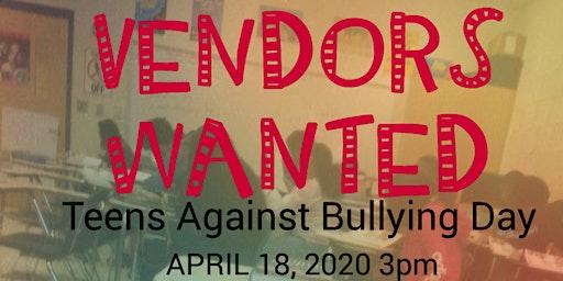 TAB - Teens Against Bullying (Vendors Wanted)
