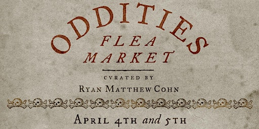 Saturday Oddities Flea Market LA General Admission 12pm
