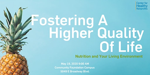 Fostering a Higher Quality of Life for Yourself: Nutrition and your Living Environment