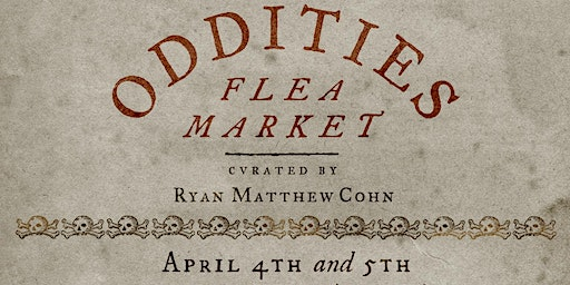 Sunday Oddities Flea Market LA General Admission 12pm