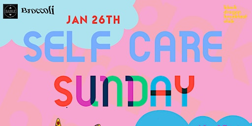 Black Dragon Breakfast Club Presents: Self Care Sunday 2020 Wellness with CBD