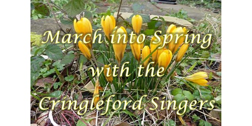 March into Spring with the Cringleford Singers