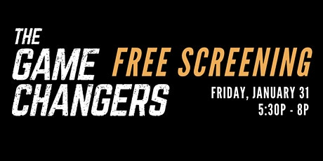 Free Screening of The Game Changers tickets
