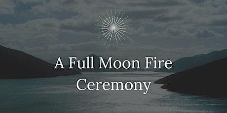 Full Moon Fire Ceremony, Sunday November 29th, 2020. tickets