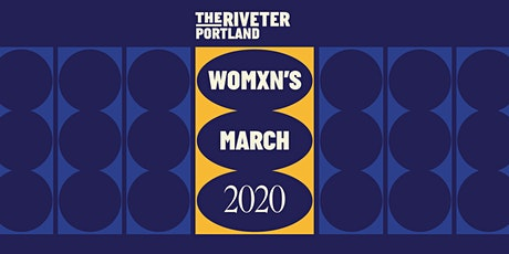 POWER TO Womxn's Marches – Sign-Making Party @ The Riveter Portland tickets