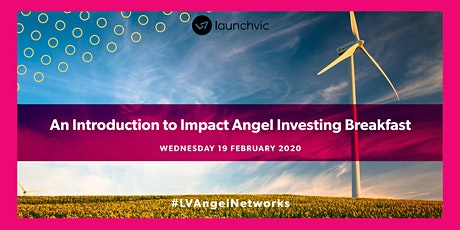 An Introduction to Impact Angel Investing Breakfast tickets