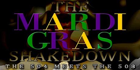 MARDI GRAS MASQUERADE SHAKEDOWN tickets