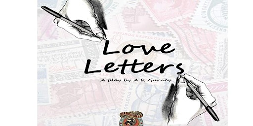 Love Letters a Play by A.R. Gurney, Presented by Darkhorse Theatre Co.