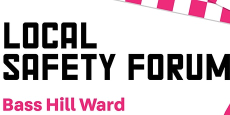 Bass Hill Local Safety Forum 2020 tickets