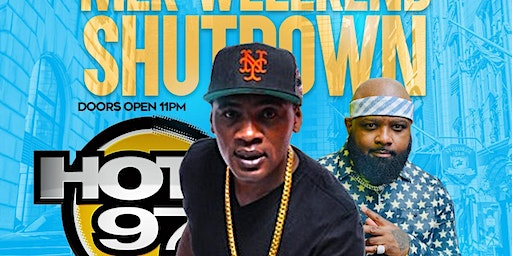 Massive B from hot 97 invades MLK weekend  (fr33 with rsvp)