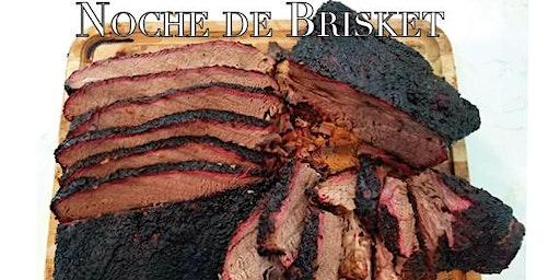 Noche the barbecue: Featuring brisket