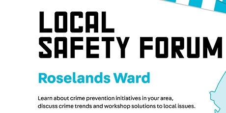 Roselands Local Safety Forum 2020 tickets