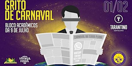 Grito de Carnaval: Acadêmicos da 9 de Julho 2020 ingressos