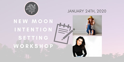 New Moon - Intention Setting Workshop
