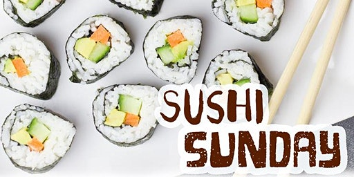 Free Cooking Class: Sushi Sunday