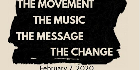 The Message! The Music! The Movement! The Change! - A True Civil Rights Play tickets