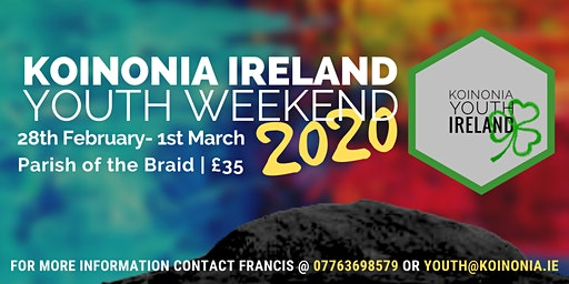 Koinonia Ireland Youth Weekend 2020