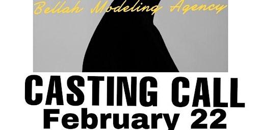 Bellah Modeling Agency Casting Call