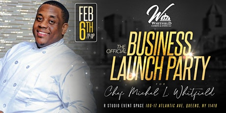 Whitfield Catering & Events, Launch Party tickets