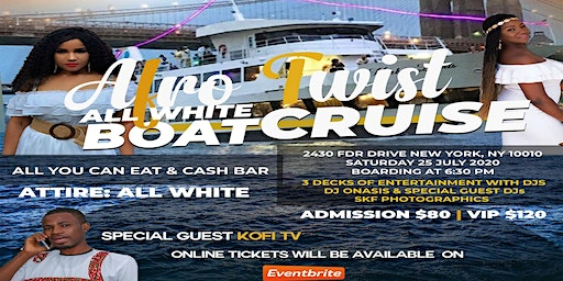 AFRO TWIST ALL WHITE BOAT CRUISE PARTY.  Come, enjoy and have a good time