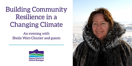 Building Community Resilience in a Changing Climate tickets