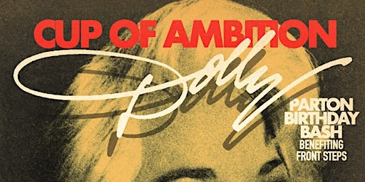 Cup of Ambition: Dolly Parton Birthday Bash [Benefitting Front Steps] @ Barracuda Austin
