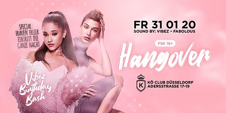 Hangover ✘ Ladies Night ✘ 31.01.2020 ✘ Kö-Club Düsseldorf Tickets
