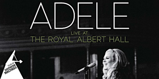 Adele - Live at the Albert Hall Screening