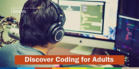 CANCELLED: Discover Coding for Adults - Deception Bay Library tickets