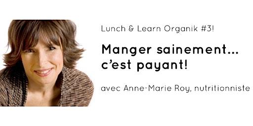 """Les Lunchs & Learn Organik"" - Numéro 3 - NUTRITION"