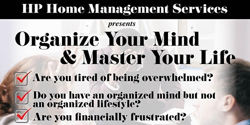 Organize Your Mind & Master Your Life